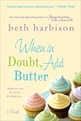 When in Doubt, Add Butter: A Novel Kindle Edition