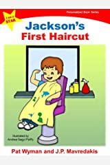 Jackson's First Haircut (I Am a STAR Personalized Book Series 1) Kindle Edition