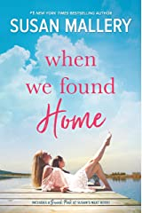When We Found Home Kindle Edition