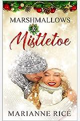 Marshmallows & Mistletoe Kindle Edition