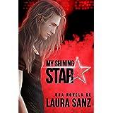 My shining Star (Spanish Edition)