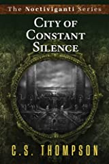 City of Constant Silence (Noctiviganti) Paperback