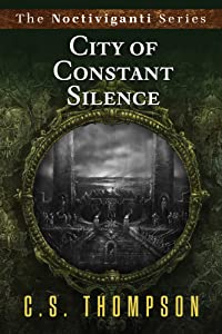 City of Constant Silence (Noctiviganti)