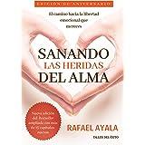 Sanando las Heridas del Alma (Spanish Edition)