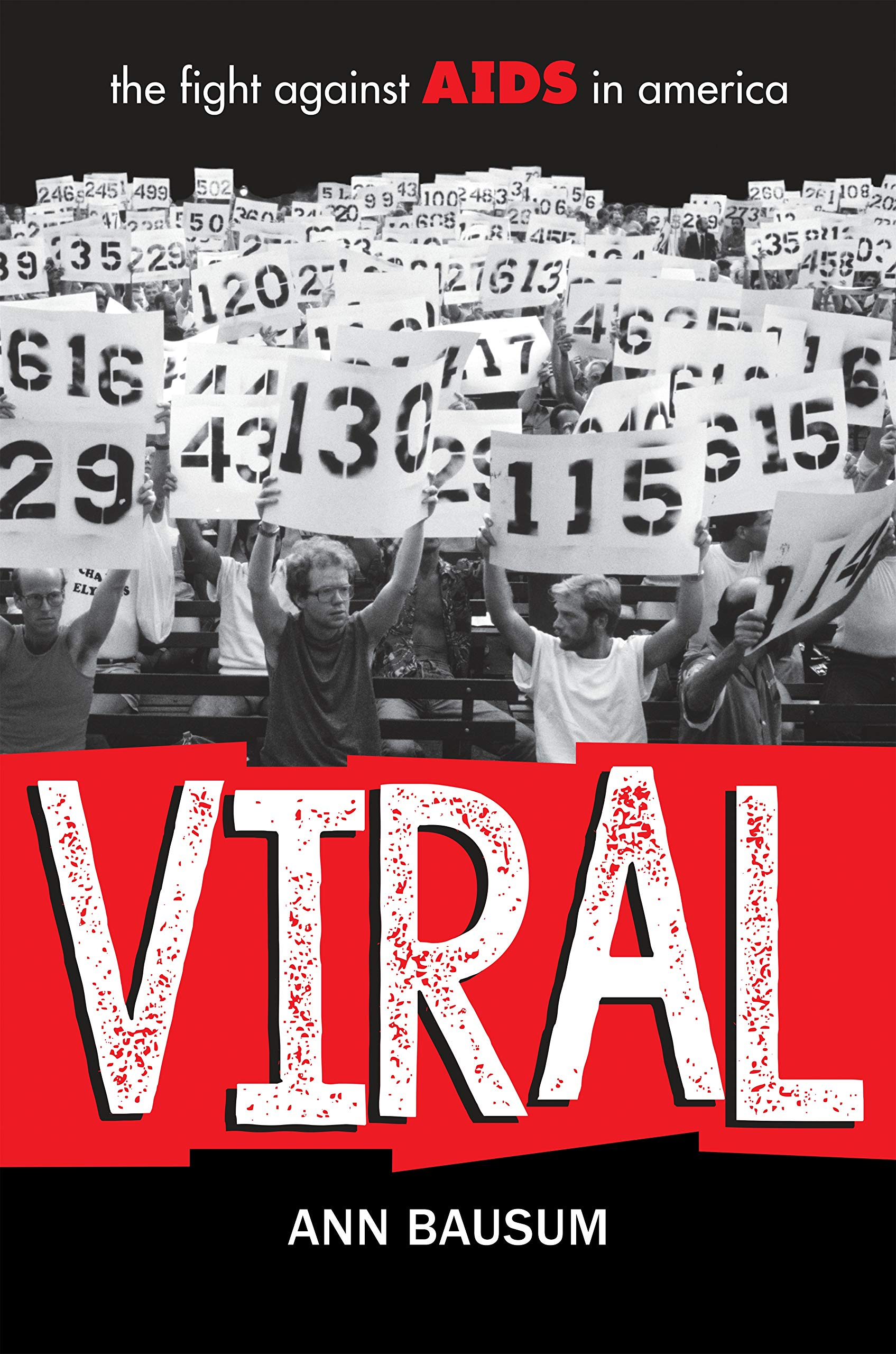 Amazon.com: VIRAL: The Fight Against AIDS in America (9780425287200):  Bausum, Ann: Books