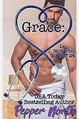 Grace: Dr. Richards' Littles® 24 Kindle Edition