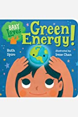 Baby Loves Green Energy! (Baby Loves Science Book 7) Kindle Edition