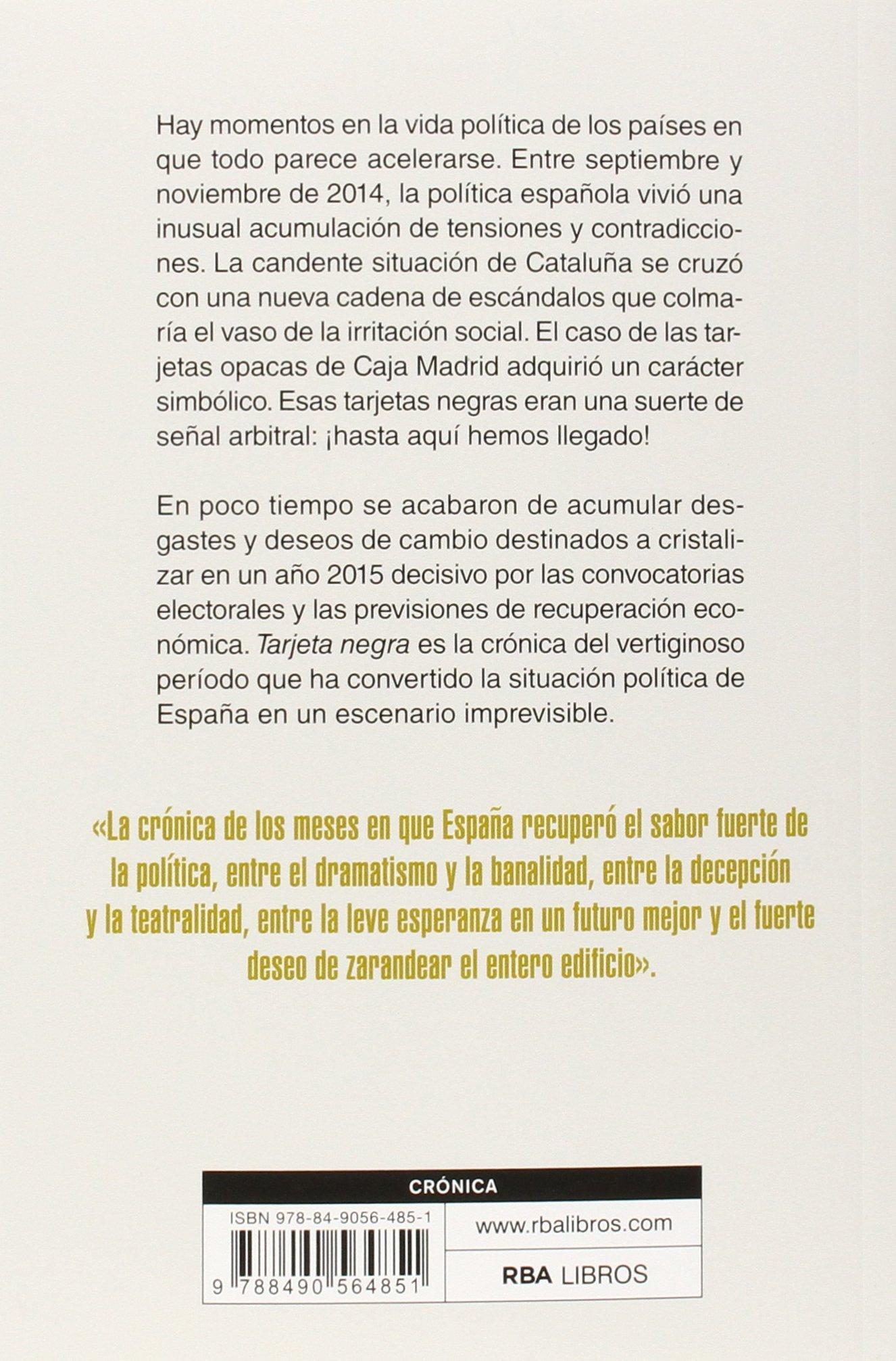 Tarjeta negra: 70 días que convulsionaron la política española OTROS NO FICCIÓN: Amazon.es: JULIANA, ENRIC: Libros