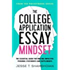 The College Application Essay Mindset: The Essential Guide for Writing Impactful Personal Statements and Supplements (The Poc