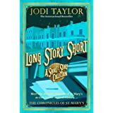 Long Story Short (short story collection): A Short Story Collection (Chronicles of St. Mary's)