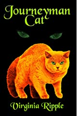 Journeyman Cat: A Master Cat Novel: Toby's Tale Book 2 (Master Cat Series) Kindle Edition