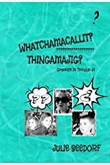 Whatchamacallit? Thingamajig? (Granny's In Trouble Book 1) Kindle Edition