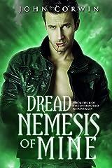 Dread Nemesis of Mine (Overworld Chronicles Book 4) Kindle Edition