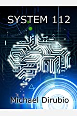 SYSTEM 112 Kindle Edition