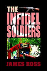 The Infidel Soldiers (Hard Knock Life Book 3) Kindle Edition