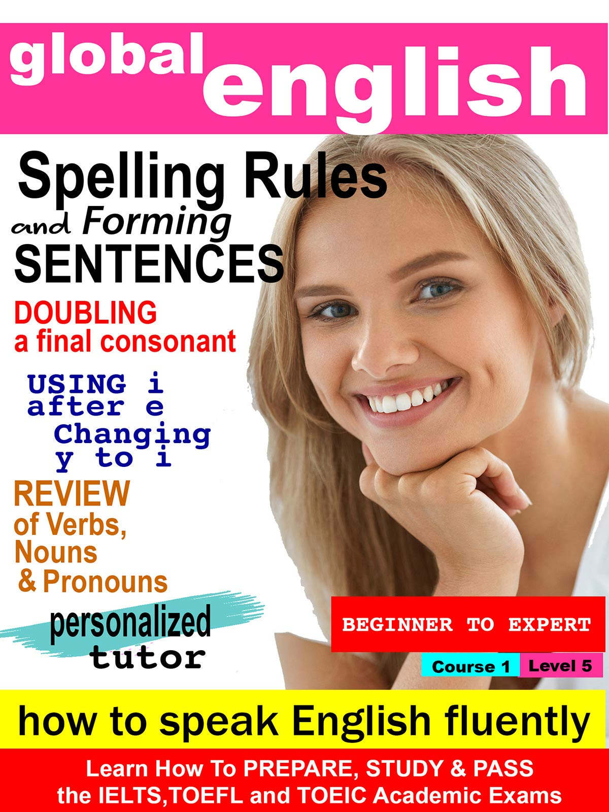 Global English - Learn how to Speak English Fluently - Spelling Rules & Forming Sentences on Amazon Prime Video UK