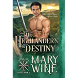 The Highlander's Destiny (Highland Rogues Book 2)