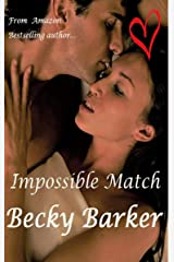 Impossible Match Kindle Edition
