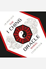 The I Ching Oracle Wheel: A Divination System Hardcover