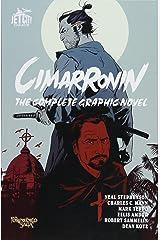 Cimarronin: The Complete Graphic Novel Paperback
