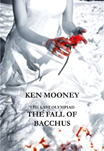 The Fall Of Bacchus (Stories From The Last Olympiad Book 1)
