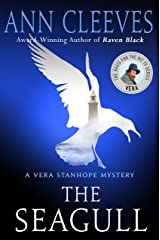 The Seagull: A Vera Stanhope Mystery Kindle Edition