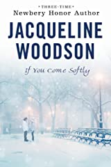 If You Come Softly Paperback