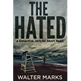 The Hated (The Detective Jericho Series Book 3)