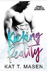 Kicking Reality Kindle Edition