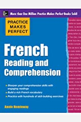 Practice Makes Perfect French Reading and Comprehension (Practice Makes Perfect Series) (French Edition) Kindle Edition