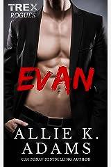 Evan (TREX Rogues Book 1)