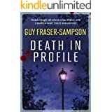 Death in Profile: The first book in the Hampstead Murders series
