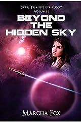 Beyond the Hidden Sky (Star Trails Tetralogy Book 1) Kindle Edition