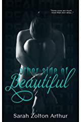 Other Side of Beautiful (A Beautifully Disturbed Novel Book 1) Kindle Edition
