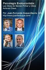 Psicología Evolucionista: Las Ideas de Steven Pinker y Otros Autores Clave (Spanish Edition) Kindle Edition