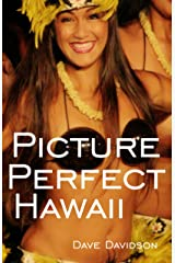 Picture Perfect Hawaii Kindle Edition