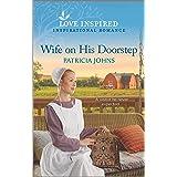 Wife on His Doorstep (Redemption's Amish Legacies Book 3)