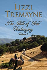 The Hills of Gold Unchanging (Long Trails) Paperback