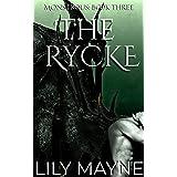 The Rycke: M/M Fantasy Romance (Monstrous Book 3)