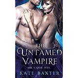 The Untamed Vampire (Last True Vampire series, 4)