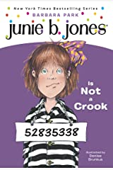 Junie B. Jones #9: Junie B. Jones Is Not a Crook Kindle Edition