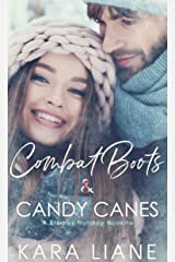 Combat Boots & Candy Canes: A Steamy Holiday Novella Kindle Edition