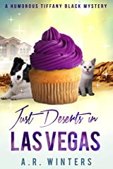 Just Deserts in Las Vegas: A Tiffany Black Mystery (Tiffany Black Mysteries Book 20) Kindle Edition