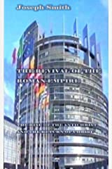 The Revival of the Roman Empire 2nd Edition Kindle Edition
