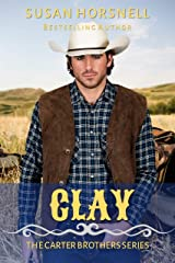 Clay (The Carter Brothers Book 3) Kindle Edition
