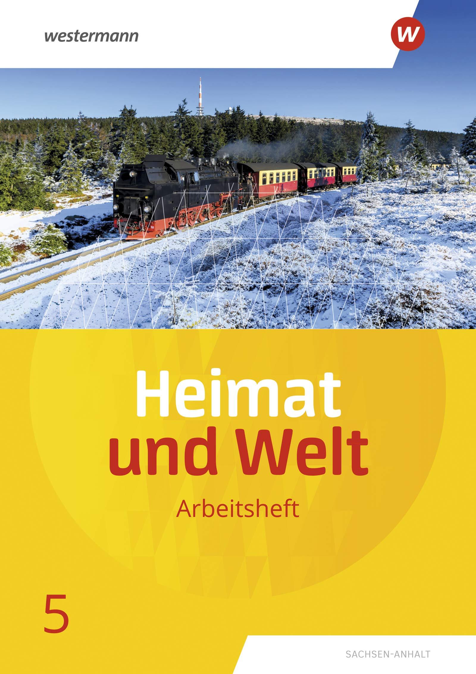 Heimat Und Welt 5 Arbeitsheft Sachsen Anhalt Ausgabe 2019 9783141174014 Amazon Com Books