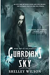 Guardians of the Sky (The Guardians Book 2) Kindle Edition