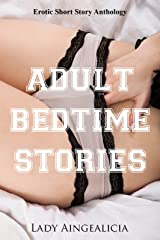 Erotic Short Story Anthology: Adult Bedtime Stories - Erotica for Women Kindle Edition