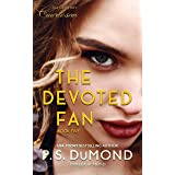 THE DEVOTED FAN (21st Century Courtesan Book 5)
