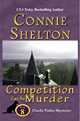 Competition Can Be Murder: A Girl and Her Dog Cozy Mystery (Charlie Parker Mystery Book 8) Kindle Edition
